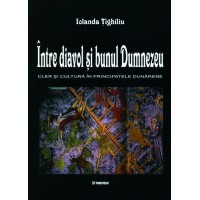 Between the Devil and God. Culture and clergy in the Danube Principalities (1600-1774)