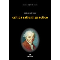 Critica raţiunii practice - Immanuel Kant