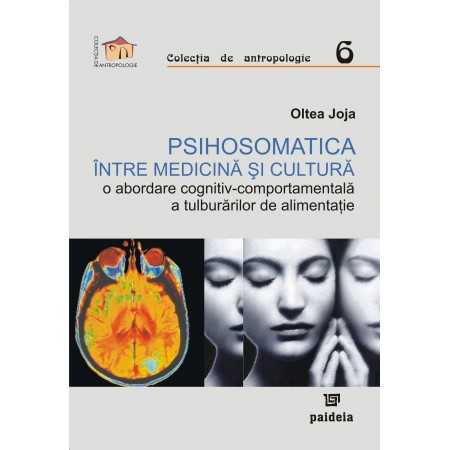 Paideia Psychosomatics -between medicine and culture - a cognitive-behavioral approach to eating disorders E-book 15,00 lei