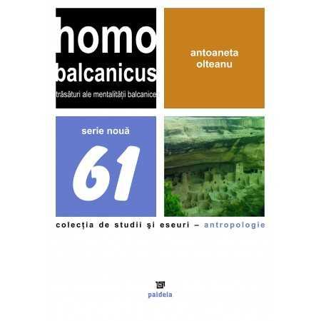 Paideia Homo Balcanicus. Characteristics of the balkan mentality E-book 10,00 lei