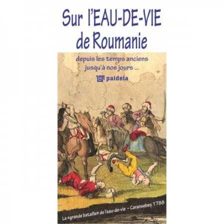 Paideia Sur l'eau-de-vie de Roumanie Cultural studies 28,90 lei