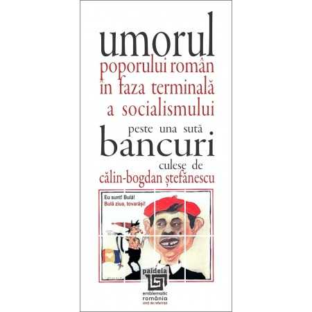Paideia Romanian humor at the end of Socialism. One hundred anecdotes Letters 20,00 lei