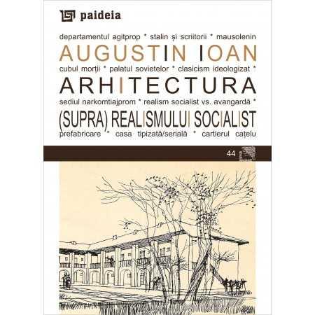 Paideia Architecture of the socialist supra(realism) E-book 15,00 lei