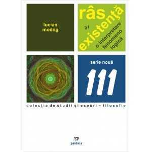 Paideia Râs şi existenţă. O interpretare fenomenologică - Lucian Modog E-book 15,00 lei E00001598