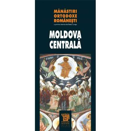 Romanian Orthodox monasteries - Central Moldavia