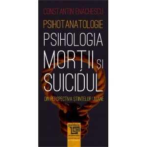 Psihotanatologie - Psihologia morții și suicidului