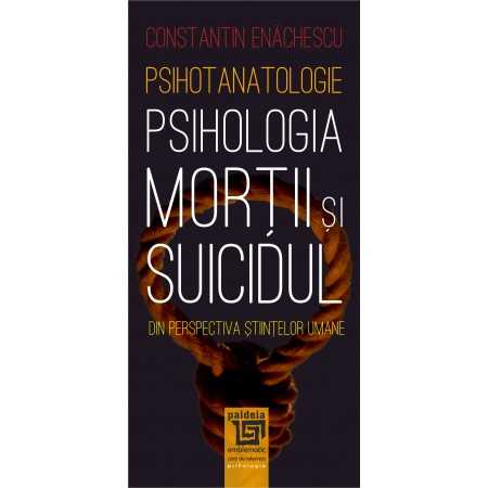 Paideia The psychology of death and suicide Psychology 28,00 lei