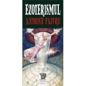 Paideia Ezoterismul - Antoine Faivre Literaturi 24,00 lei 1841P