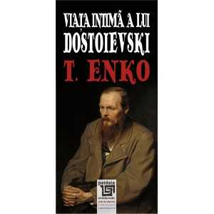 Paideia The private life of Dostoyevsky Letters 28,90 lei