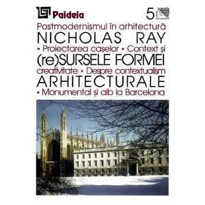 Paideia (re)Sursele formei arhitecturale - Nicholas Ray E-book 10,00 lei
