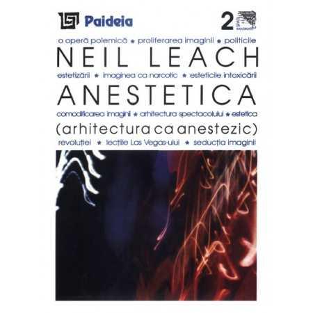 Paideia Anesthetics - Architecture as an anesthetic E-book 10,00 lei