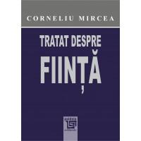Tratat despre ființă - Corneliu Mircea