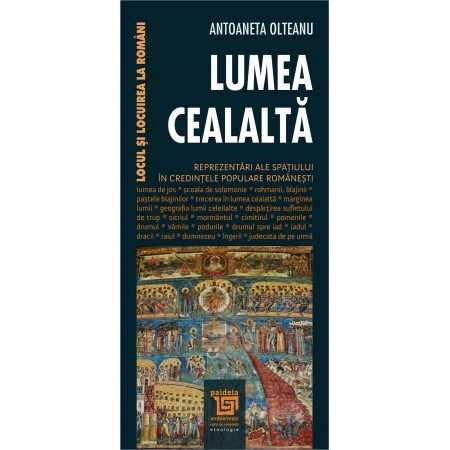 Paideia Lumea cealaltă - Antoaneta Olteanu Studii culturale 27,00 lei 1949P