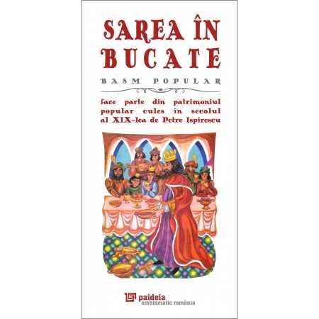 Paideia Sarea în bucate. Salt in dishes-Basm popular Editura Paideia - Radu Lungu_L3 Studii culturale 23,12 lei 1455P