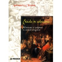 Scoala de solomonie. Ediţia a doua - Antoaneta Olteanu