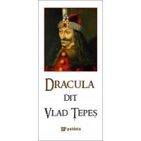 Dracula dit Vlad Ţepeş - franceză - Radu Lungu