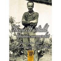 Henri H. Stahl - Epistolar monografist - Zoltán Rostás