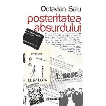 Paideia Posteritatea absurdului - Ocatavian Saiu E-book 15,00 lei E00000252