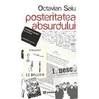 Posteritatea absurdului - Ocatavian Saiu