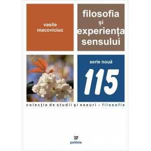Filosofia si experienta sensului - Vasile Macoviciuc