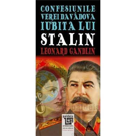 Paideia Confesiunile Verei Davadova, iubita lui Stalin - Leonard Gandlin Literaturi 45,60 lei 1980P