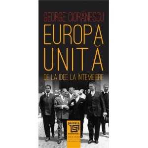 Paideia Europa Unită. De la idee la întemeiere. Studii sociale 48,00 lei