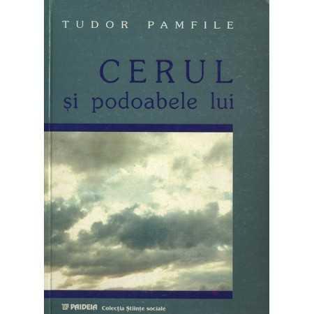 Paideia Cerul şi podoabele lui - Tudor Pamfile E-book 10,00 lei