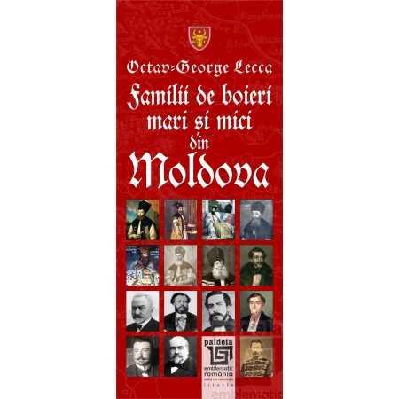 Paideia Familii de boieri mari şi mici din Moldova - Octav George Lecca Istorie 48,00 lei 1914P
