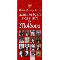 Familii de boieri mari şi mici din Moldova - Octav George Lecca