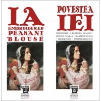 Povestea iei/ IA Embroidered Peasant Blouse. ed. bilingva ro-en, L1 - Doina Berchină
