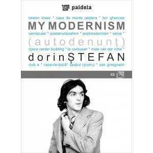 My modernism - Dorin Stefan