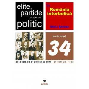 Paideia Elites, parties and political spectrum in Inter-War Romania Social Studies 34,20 lei