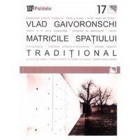 Matricile spaţiului tradiţional - Vlad Gaivoronschi