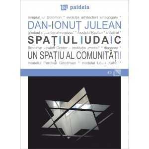 Spațiul iudaic - un spațiu al comunității - Dan Ionuţ Julean