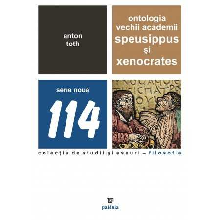 Paideia The ancient academy's Ontology: Speusippus and Xenocrates E-book 15,00 lei