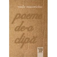 Poeme de-o clipă - Vasile Macoviciuc
