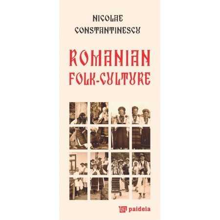 Paideia Romanian folk culture, L2 - Nicolae Constantinescu Studii culturale 40,00 lei 1593P