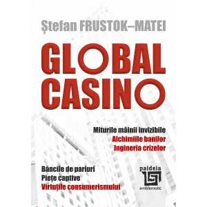 GLOBAL CASINO - Ștefan Frustok-Matei