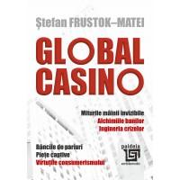 GLOBAL CASINO - Ștefan Frustok-Matei