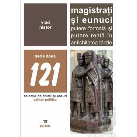 Paideia Magistrati si eunuci - Vlad Nistor Studii sociale 43,00 lei 2027P