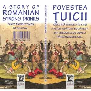 Povestea tuicii / A Story of Romanian Strong Drinks - Radu Lungu