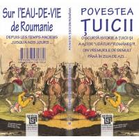 Povestea ţuicii / Sur l'eau-de-vie de Roumanie - Radu Lungu