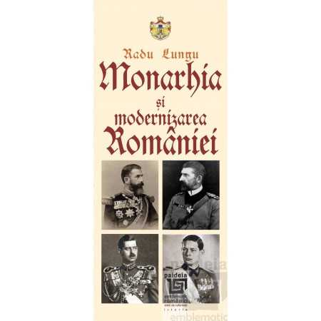 Paideia Monarhia si modernizarea Romaniei History 49,00 lei