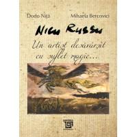 Nicu Russu - un artist desavarsit cu suflet magic.... - Dodo Nita, Mihaela Bercovici