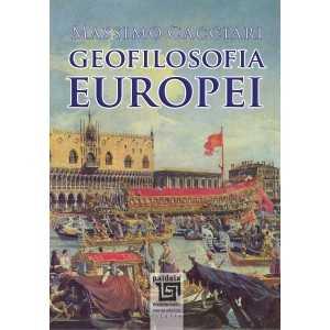 Geofilosofia Europei - Massimo Cacciari