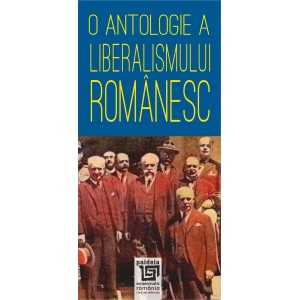 An anthology of Romanian liberalism - Radu Lungu