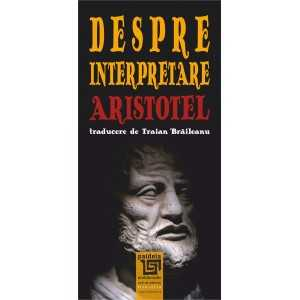 Despre interpretare. Aristotel