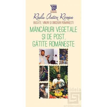 Mâncăruri vegetale și de post gătite românește