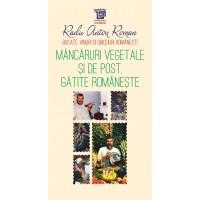 Mâncăruri vegetale și de post gătite românește - Radu Anton Roman
