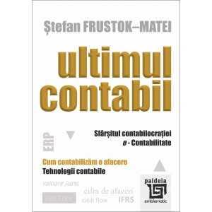 Paideia Ultimul Contabil - Stefan Frustok-Matei Economie 20,00 lei 2211P